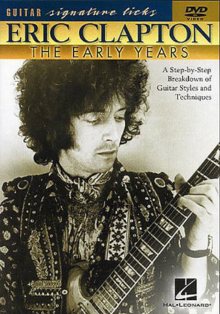 Eric Clapton: Clapton, Eric Signature Licks Early Years Guitar Dvd