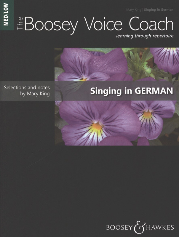 Mary King: The Boosey Voice Coach - Singing in German