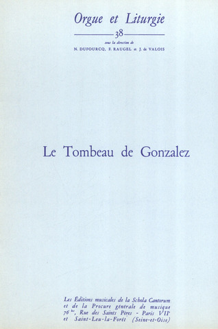 "Viktor Fortin: Le Tombeau de Gonzalez ""Collection pour grand orgue"""