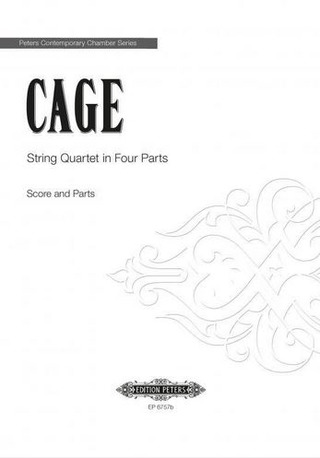 John Cage: String Quartet in Four Parts
