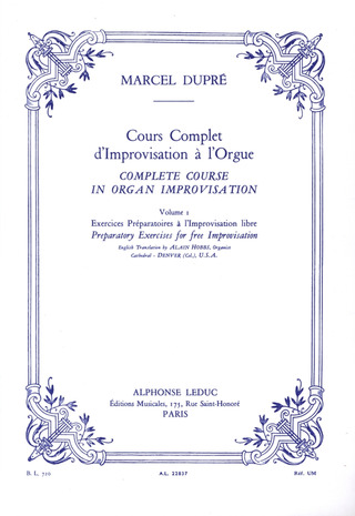 Marcel Dupré: Complete course in organ improvisation 1