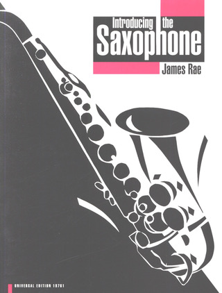 James Rae: Introducing the Saxophone