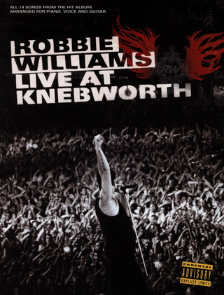 Robbie Williams: Robbie Williams Live at Knebworth