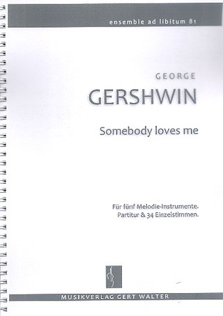 George Gershwin: Somebody loves me