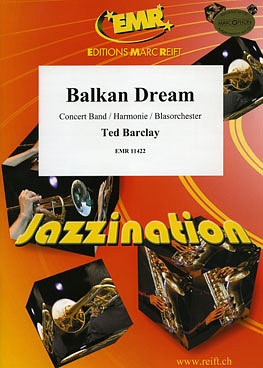Ted Barclay: Balkan Dream