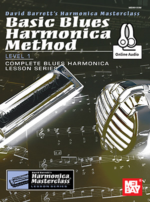 David Barrett: Basic Blues Harmonica Method, Level 1