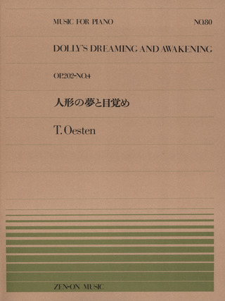 Oesten Theodor: Dolly's Dreaming and Awakening op. 202/4