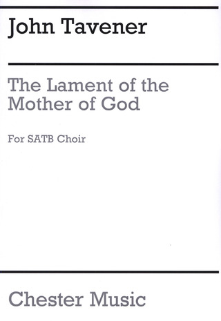 John Tavener: The Lament of the Mother of God