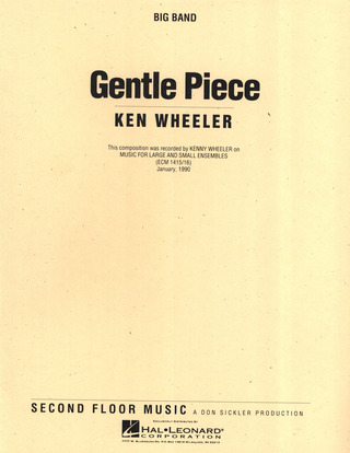 Wheeler Ken: Gentle Piece