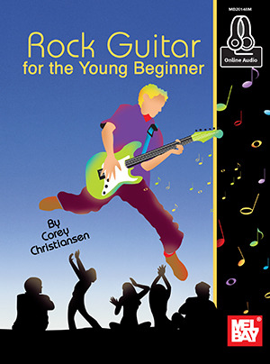 Corey Christiansen: Rock Guitar for the Young Beginner