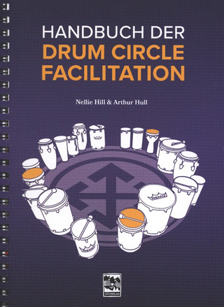 "Nellie Hill et al.: Handbuch der ""Drum Circle Facilitation"""