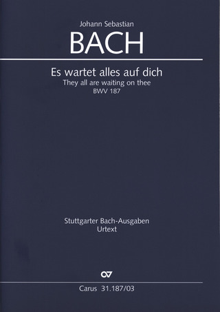 Johann Sebastian Bach: They are all waiting on thee BWV 187
