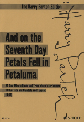 Harry Partch: And on the Seventh Day Petals Fell in Petaluma