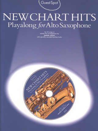 Guest Spot New Chart Hits Playalong For Alto Saxophone Bk/Cd
