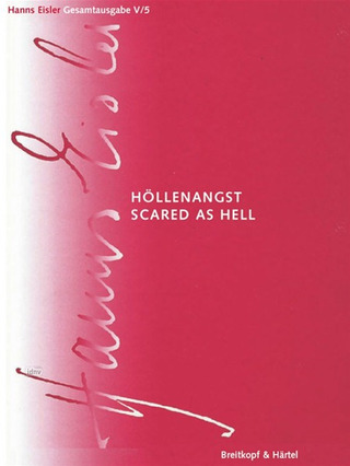 Hanns Eisler: Scared as Hell