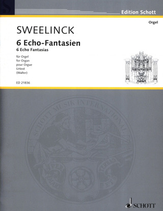 Jan Pieterszoon Sweelinck: 6 Echo-Fantasien