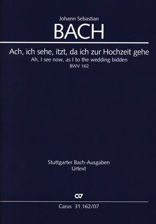 Johann Sebastian Bach: Ah I see now as I to the Wedding bidden