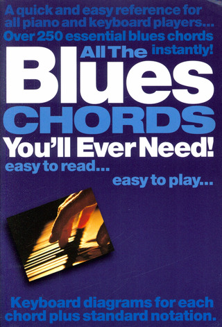 All The Blues Chords You'll Ever Need Pf/Kbd
