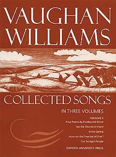 Ralph Vaughan Williams: Collected Songs 2