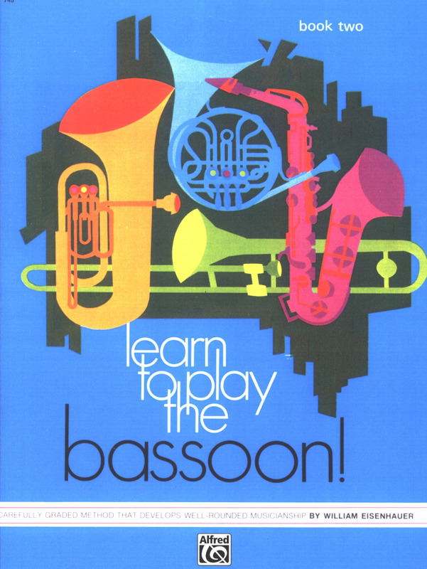 Eisenhauer William: Learn To Play The Bassoon 2