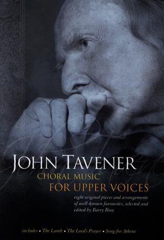 John Tavener: John Tavener: Choral Music For Upper Voices