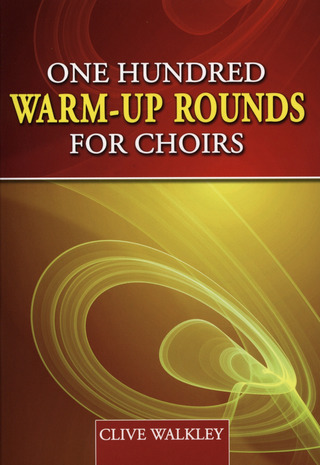 One Hundred Warm-Up Rounds for Choirs