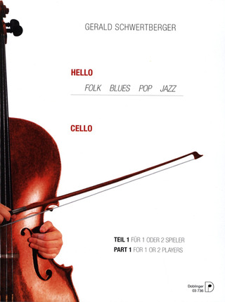 Gerald Schwertberger: Hello Cello! Band 1 (1987)