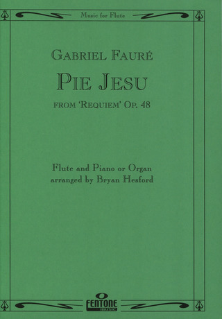 Gabriel Fauré: Pie Jesu from Requiem (Op. 48)