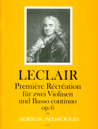 Jean-Marie Leclair: Premiere Recreation Op 6
