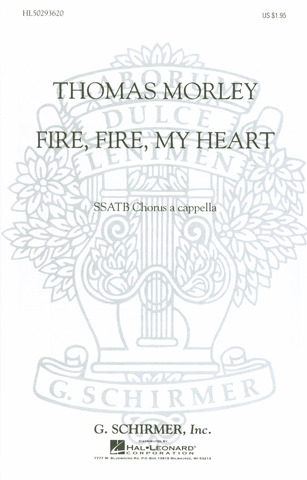 Thomas Morley: Fire Fire My Heart