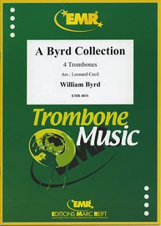 William Byrd: A Byrd Collection