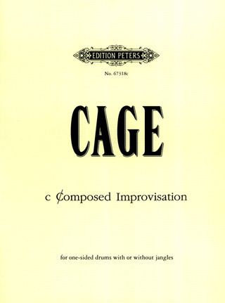 John Cage: c Composed Improvisation