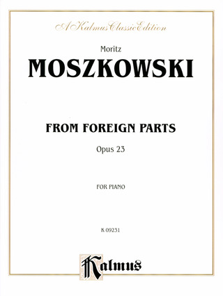 Moritz Moszkowski: From foreign Parts op.23