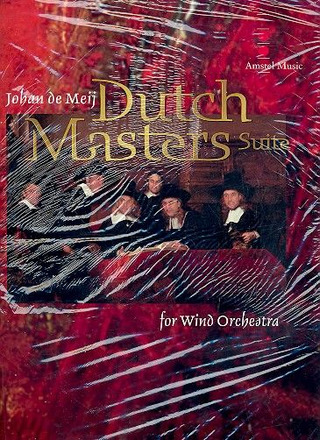 Johan de Meij: Dutch Masters Suite
