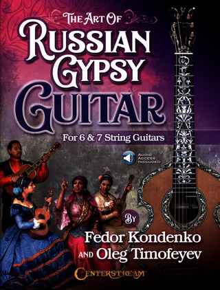 Oleg Vitalyevich Timofeyev et al.: The Art of Russian Gipsy Guitar