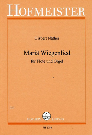 Gisbert Näther: Mariä Wiegenlied