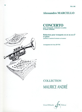 Alessandro Marcello: Concerto d minor for trumpet, string orchestra and continuo