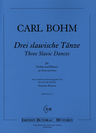Carl Bohm: Three Slavic Dances
