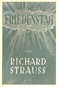 Richard Strauss et al.: Friedenstag – Libretto