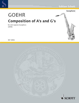 Alexander Goehr: Composition of A's and G's