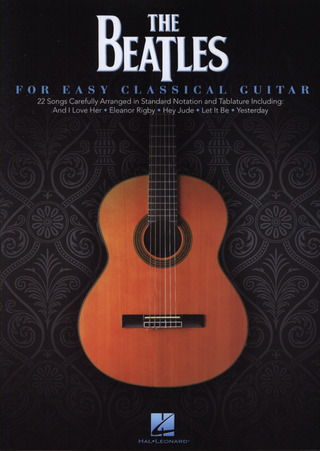 The Beatles: The Beatles – for Easy Classical Guitar