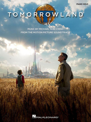 Michael Giacchino: Tomorrowland