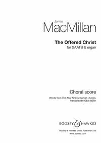 James MacMillan: The Offered Christ