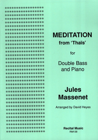 Jules Massenet: Méditation from Thais