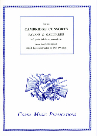 Cambridge Consorts - Pavans and Galliards