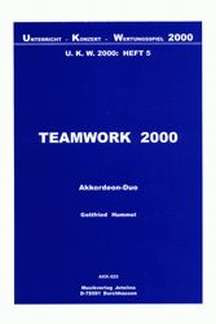 Gottfried Hummel: Teamwork 2000