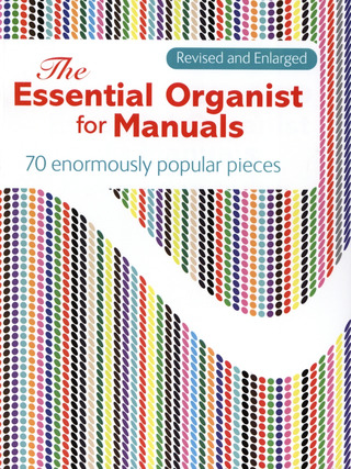 The Essential Organist for Manuals