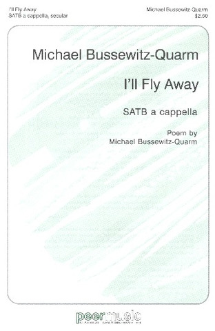 Michael Bussewitz-Quarm: I'll fly away