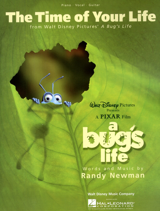 Randy Newman: Time Of Your Life From A Bug's Life