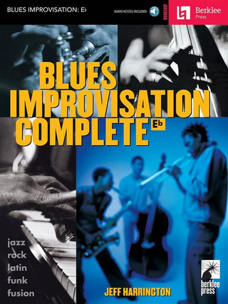 Harrington Jeff: BLUES IMPROVISATION COMPLETE Eb